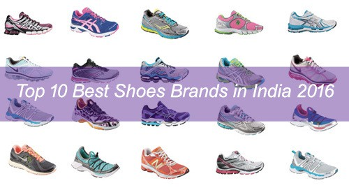 Top 10 Best Selling Shoes Brands in India 2018 , Most