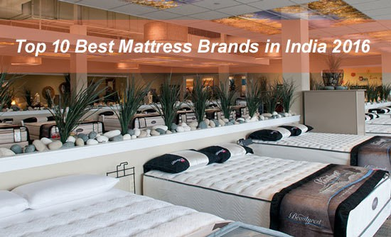 Top 10 Best Mattress Brands With Price In India 2018 Most Popular