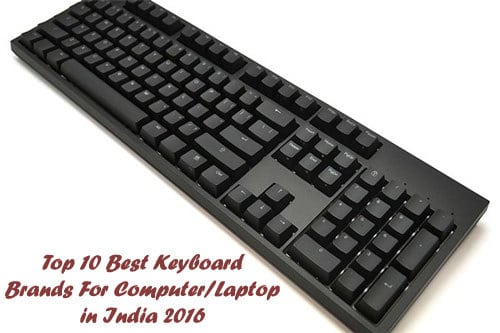 Top 10 Best Keyboard Brands For Computer/Laptop in India 2017 ...