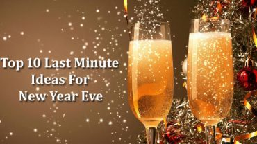Last Minute Ideas For New Year Eve